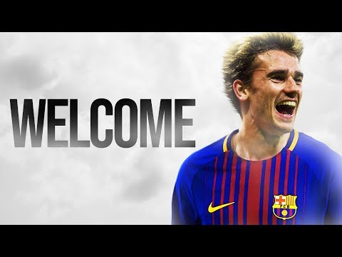 Antoine Griezmann – Welcome to FC Barcelona? 2018 – Skills, Goals, Assists | HD