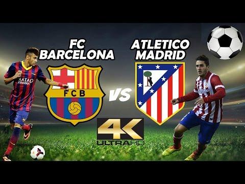 FC Barcelona vs Atletico Madrid FOOTBALL – 4K ULTRA HD UHD 50FPS