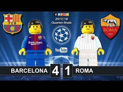 Barcelona vs Roma 4-1 • Champions League 2018 (04/04/2018) Barça Roma Goals Highlights Lego Football