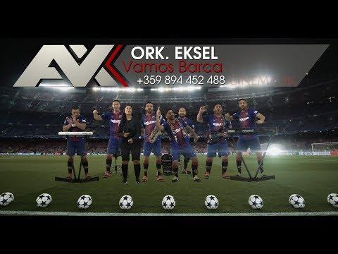 ork Eksel – Vamos Barca  FAN VIDEO 4K UHD MUSIC CLIP 