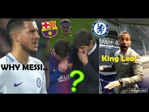 PLAYERS REACTION TO BARCELONA VS CHELSEA 3-0 2018 FT. MESSI, CONTE, DEMBELE, HAZARD