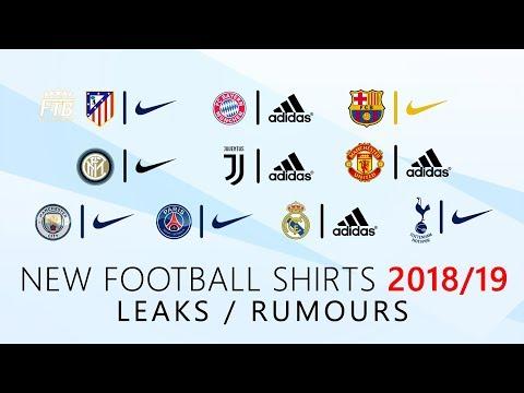 TOP 10 NEW Football Shirts 2018/2019 | LEAKS & RUMOURS | Ft. Barcelona, Real Madrid, Man Utd, PSG…
