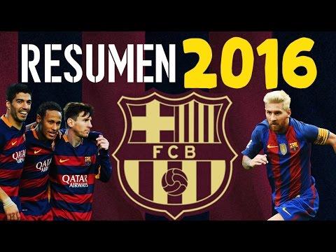 RESUMEN DEL 2016 DEL FC BARCELONA | MESSI, SUÁREZ Y NEYMAR, LAS ESTRELLAS