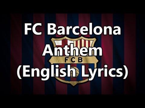 FC Barcelona Anthem (English Lyrics)