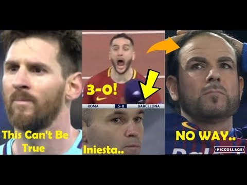 PLAYERS REACTION TO ROMA VS BARCELONA 3-0 2018 FT. MESSI & INIESTA