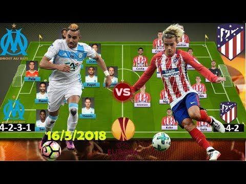 MARSEILLE vs ATLETICO MADRID Lineup Predict FINAL Europa League 2018 [HD]