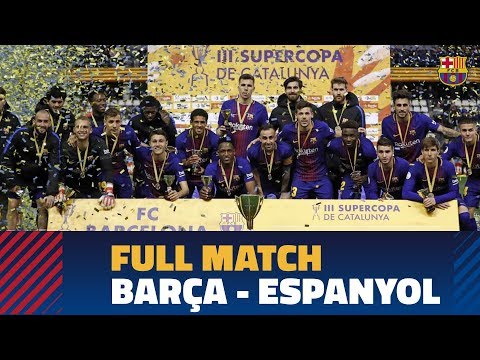 FULL MATCH | #SupercopaCAT: FC Barcelona – RCD Espanyol (4-2)