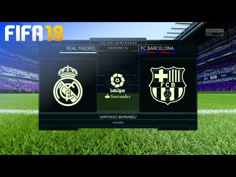 FIFA 18 – Real Madrid vs. FC Barcelona @ Estadio Santiago Bernabéu
