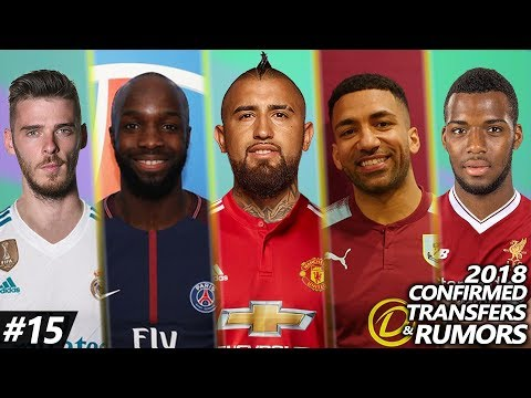 Latest Transfer News 2018 #15 | Confirmed & Rumours ft. MASCHERANO, VIDAL, DE GEA…