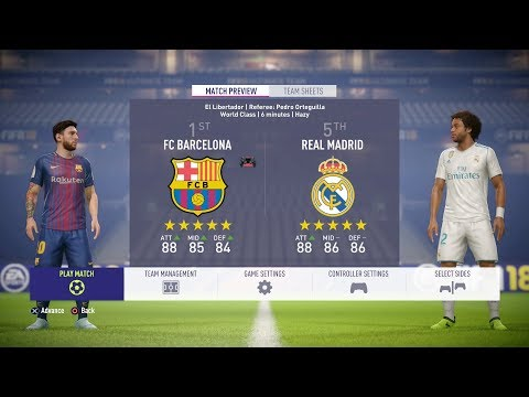 FIFA 18 – FC Barcelona Vs Real Madrid FULL GAMEPLAY – 1080P/PS4