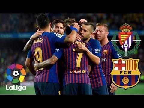 Real Valladolid vs Barcelona, La Liga 2018 – MATCH PREVIEW