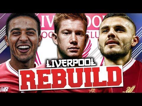 REBUILDING LIVERPOOL!!! FIFA 18 Career Mode