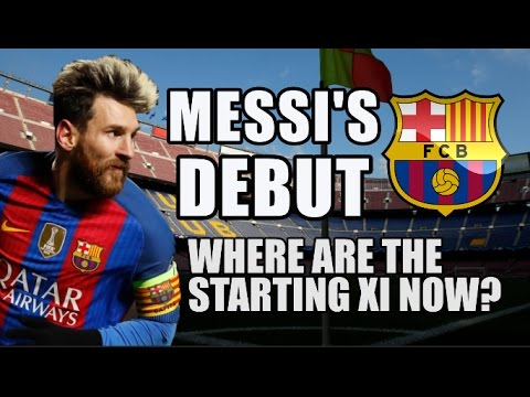 Messi's Barcelona Debut: Where Are The Starting XI Now?