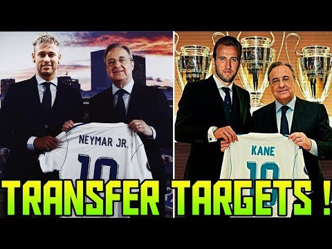 Transfer News (2018) Top 10 REAL MADRID Transfer Targets | Neymar at #2 | Kane at #3 | Hazard at #5