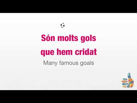 Barcelona FC anthem – Karaoke version and English translation