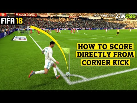 FIFA 18 | How To Score Directly From Corner Kicks | Olympic Goal Tutorial