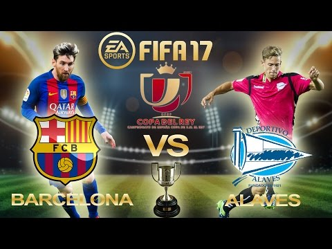 FIFA 17   Barcelona Vs Alaves   Copa del Rey Final 2017   PS4 Full Match Gameplay