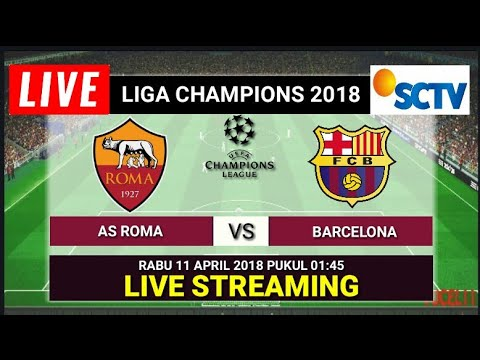 Jadwal Live Streaming As Roma vs Barcelona Liga Champions.