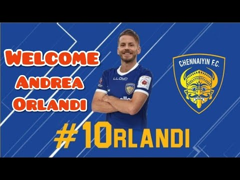 ISL Season 5 || Chennaiyin FC sign former Barcelona player Andrea Orlandi….