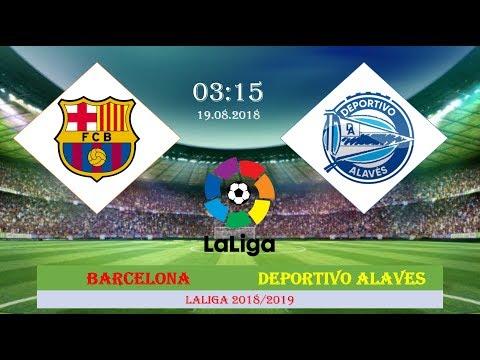 Barcelona vs Deportivo Alaves Starting Lineup La Liga Preview 2018/2019 [HD]
