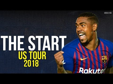 Malcom 2018 ● The Start – FC Barcelona ● Skills & Goals [US TOUR]