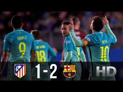 Atletico Madrid vs FC Barcelona 1-2 – All Goals And Highlights (Copa Del Rey) 01.02.2017 HD