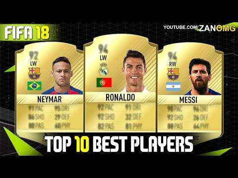FIFA 18 | TOP 10 BEST PLAYERS RATINGS PREDICTIONS | FT. MESSI, RONALDO, NEYMAR…etc
