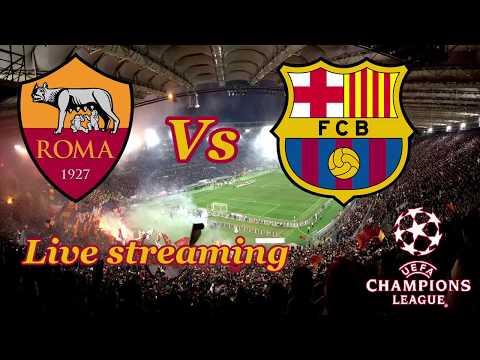 Champions League 2017/2018 – AS Roma Vs FC Barcelona STREAMING LIVE FREE