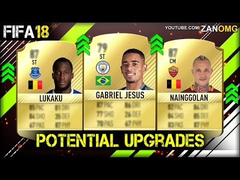 FIFA 18 | NEW POTENTIAL PLAYERS UPGRADES PREDICTION | FT. NAINGGOLAN, GABRIEL JESUS, LUKAKU…etc