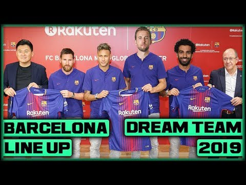 FC Barcelona DREAM Team Line Up 2019 With Potential TRANSFERS ft. Kane & Neymar