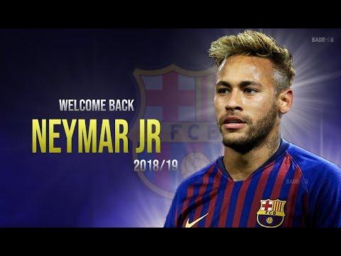 Neymar JR 2018/19 ● Welcome Back To Fc Barcelona 😍🔥😱 ● Magic Skills