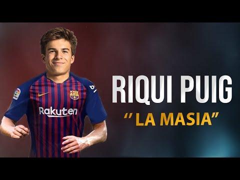 Riqui Puig 2018 ● La Masia – FC Barcelona Talent  ᴴᴰ