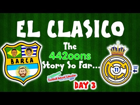 El Clasico – the story so far! Barcelona vs Real Madrid 1-1 2016(DAY 3 FOOTBALL ADVENT CALENDAR)