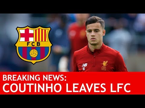 COUTINHO JOINS BARCA IN £142 MILLION DEAL! Breaking #LFC Transfer News