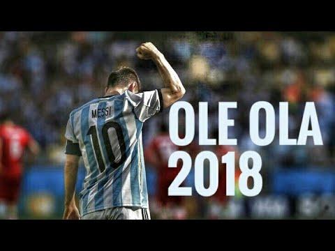 Ole Ola Messi 2018 || Skillshow