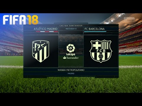 FIFA 18 – Atlético Madrid vs. FC Barcelona @ Wanda Metropolitano