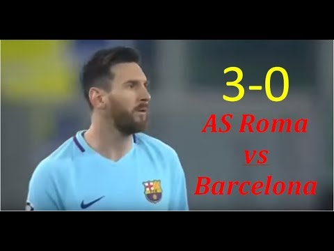 Results AS Roma vs Barcelona (3-0) – UEFA Champions League 2017/2018