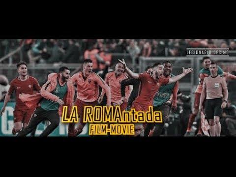 Roma vs Barcelona – La ROMAntada – FILM MOVIE 2018 HD