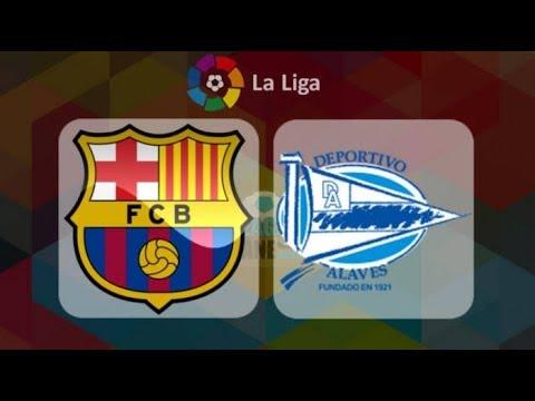 LIVE FC BARCELONA VS ALAVES LA LIGA 2018 HD