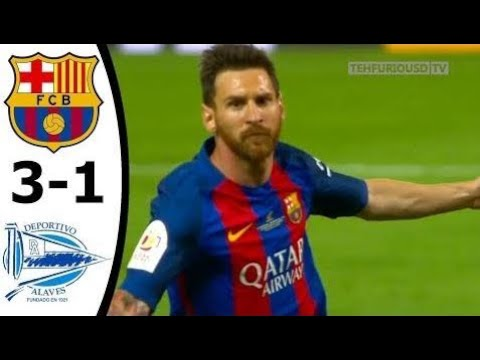 FC Barcelona vs Alaves 3-1 All Goals and Highlights with English Commentary (CDR Final) 2016-17 HD