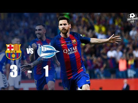 Barcelona vs Alaves 3-1 Highlights & Goal | Copa Del Rey Final 2017