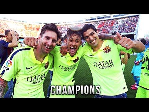 FC Barcelona ● La Liga Champions – Best Moments 2014/2015 | HD