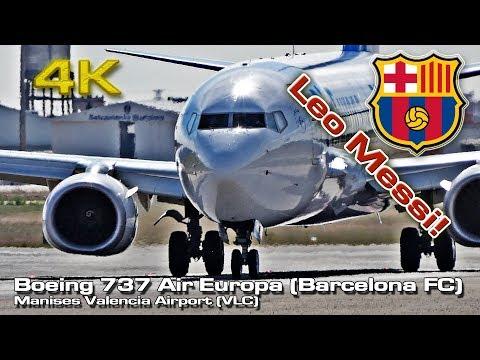 Leo Messi & Barcelona FC [4K]  landing Valencia (B737 Air Europa)