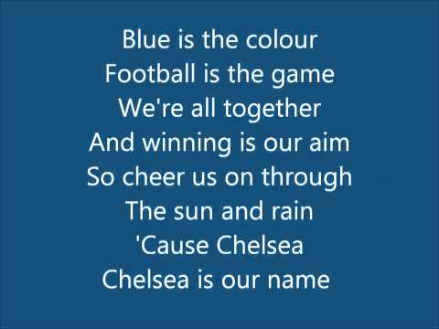 Chelsea FC (Anthem Song) – Blue Is The Colour (With Lyrics) bY b0Ld