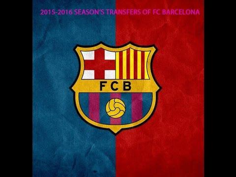 Fc Barcelona's transfers in 2015-2016 season