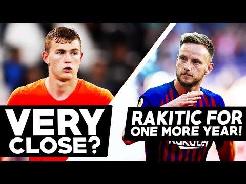 MEETING FOR DE LIGT! RAKITIC WON'T BE SOLD? Barcelona Transfer News   BugaLuis