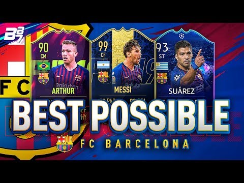 BEST POSSIBLE FC BARCELONA TEAM! w/ TOTY MESSI AND UCL LIVE SUAREZ! | FIFA 19 ULTIMATE TEAM