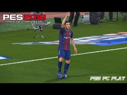 PES 2018 – GAMEPLAY VERSION PC / BARCELONA vs ATLÉTICO MADRID HD 1080P 60FPS