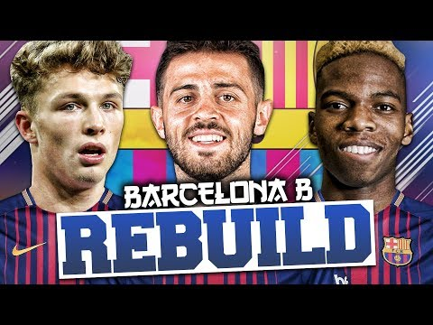 REBUILDING BARCELONA B!!! FIFA 18 Career Mode