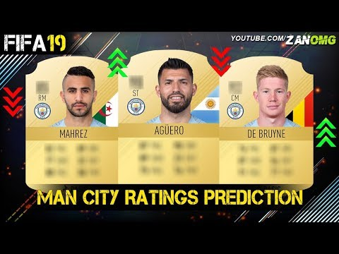 FIFA 19 | MANCHESTER CITY PLAYERS RATING PREDICTION!! | FT. AGÜERO, DE BRUYNE, MAHREZ…etc